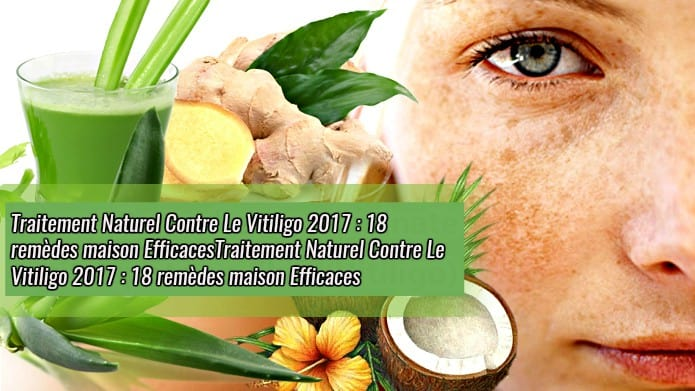 Traitement Naturel Contre Le Vitiligo